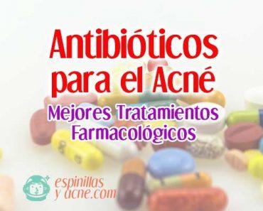 Antibióticos para el acné y espinillas